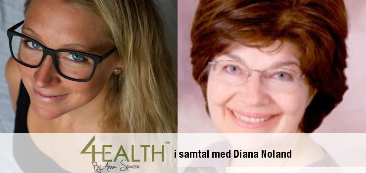 Podcast 4Health: Diana Noland – funktionsmedicin och nutrition
