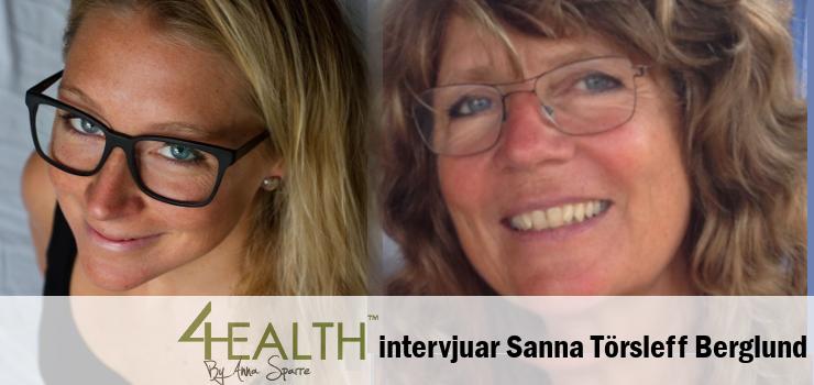 Podcast 4Health: Sanna Törsleff Berglund – Frisk med virus, svamp och bakterier