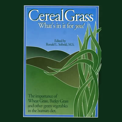 Cereal Grass What's in it for you bok